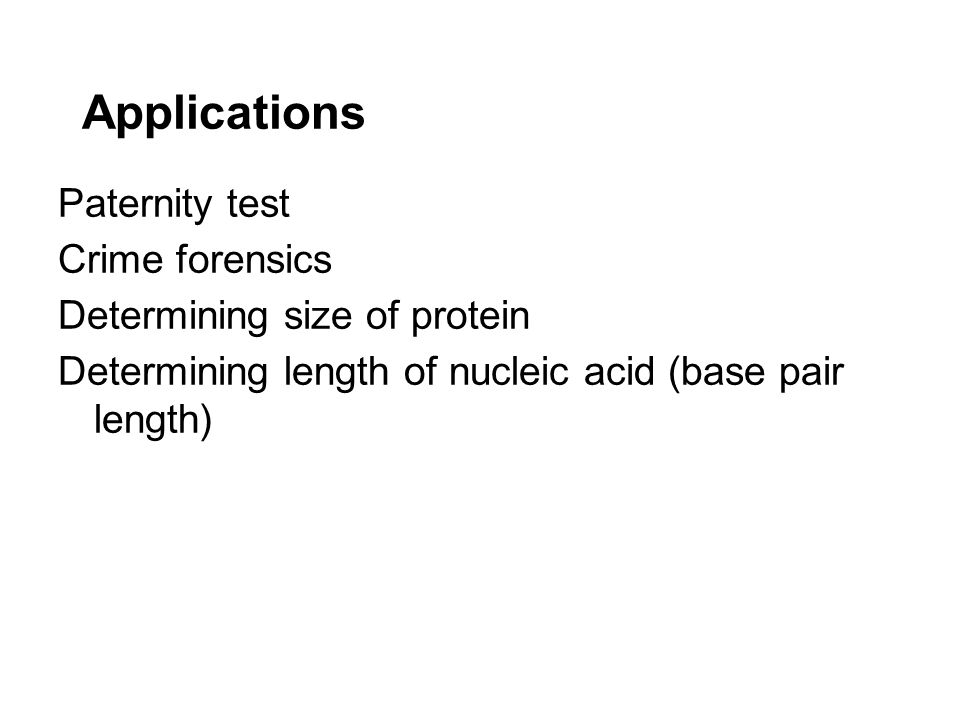 Applications Paternity test Crime forensics