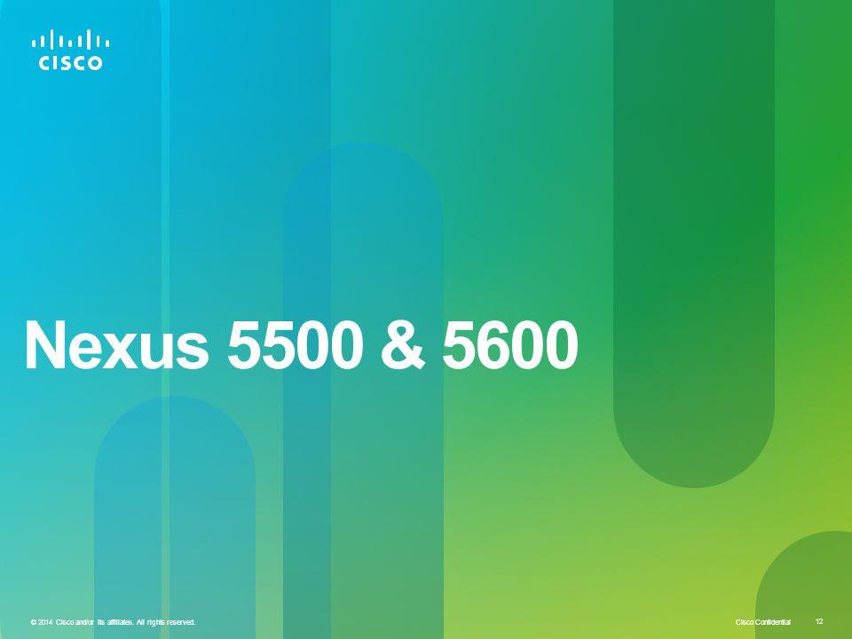 Nexus 5500 & 5600