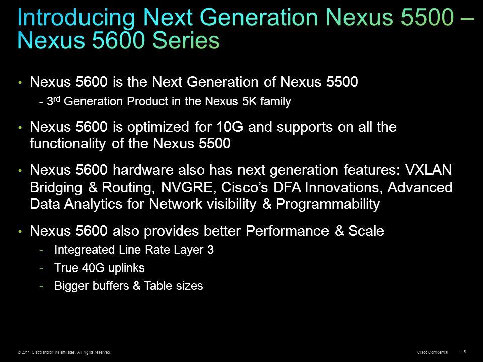 Introducing Next Generation Nexus 5500 – Nexus 5600 Series