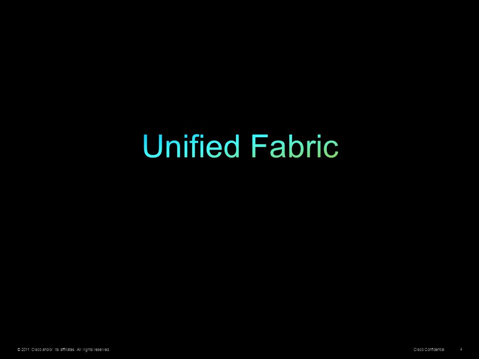 Unified Fabric