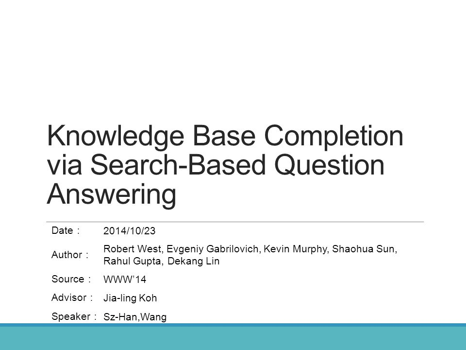 Knowledge Base Completion via Search-Based Question Answering