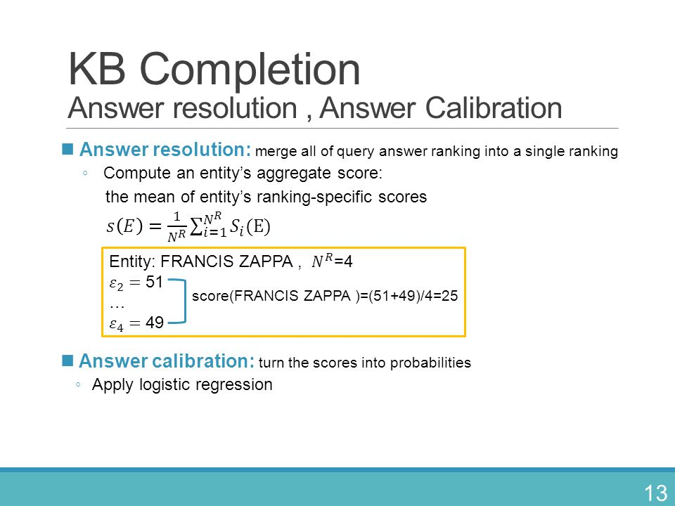 KB Completion Answer resolution , Answer Calibration