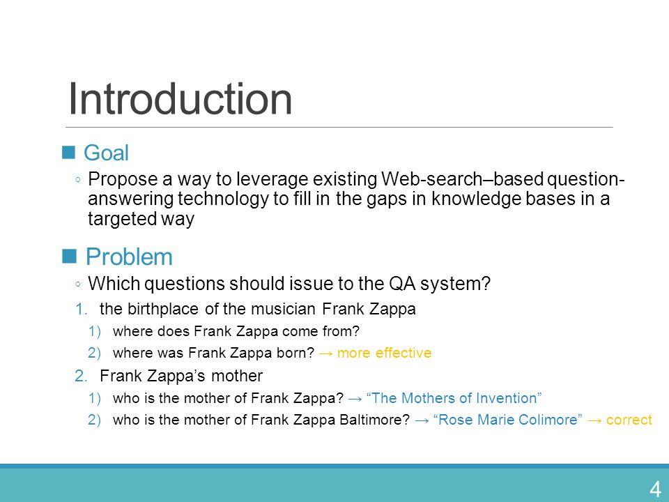 Introduction Problem Goal
