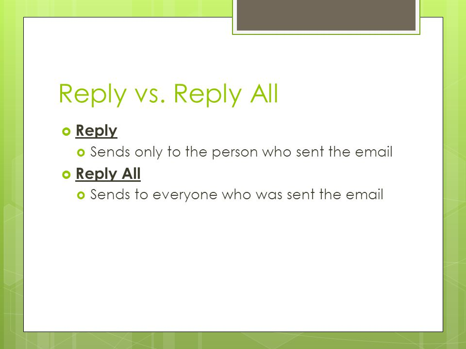 Reply vs. Reply All Reply Reply All