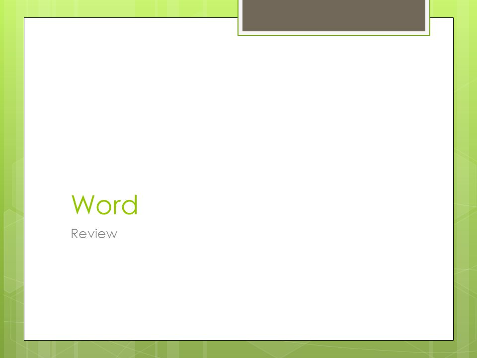 Word Review