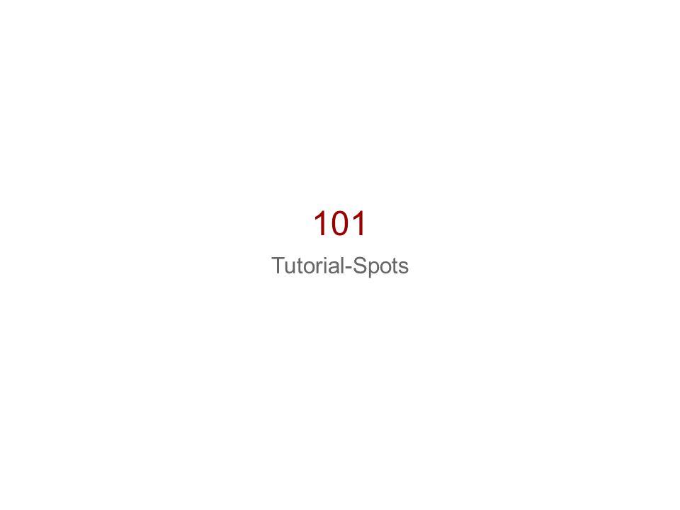 101 Tutorial-Spots