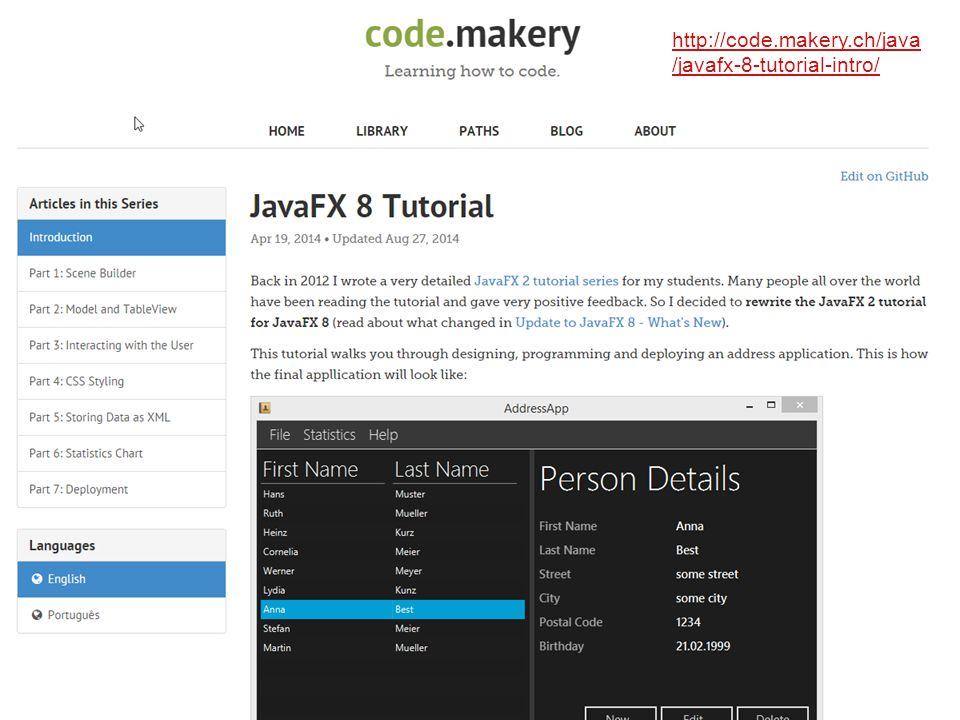 http://code.makery.ch/java/ javafx-8-tutorial-intro/