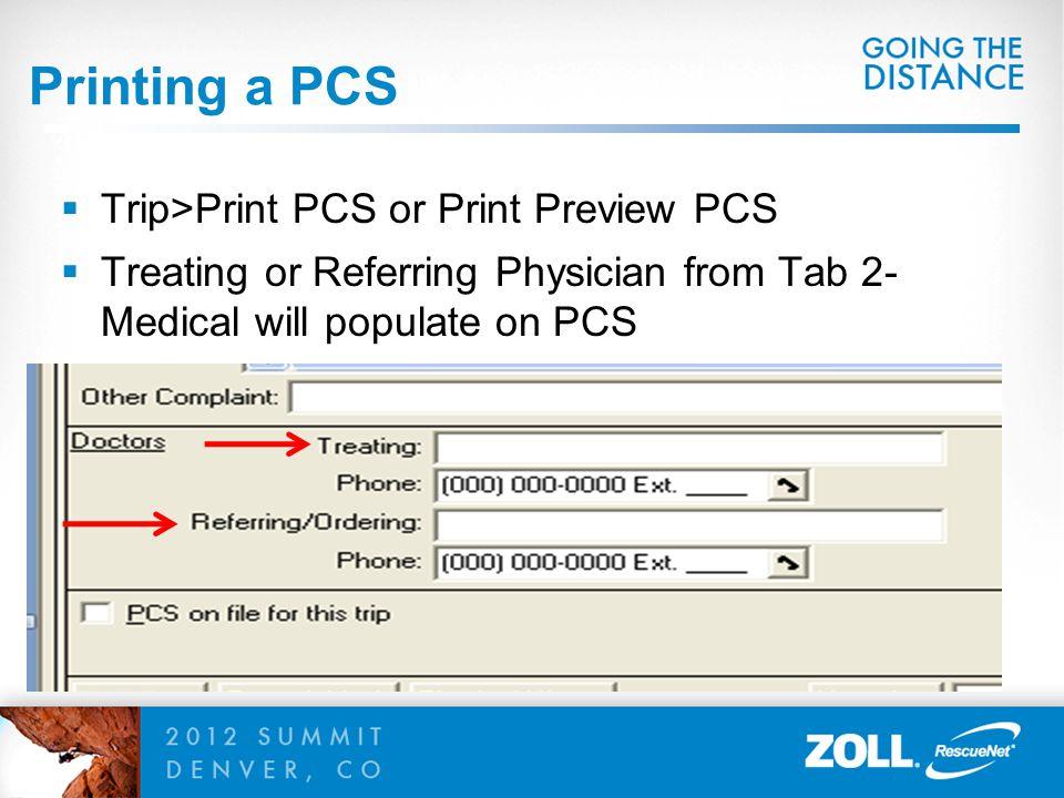 Printing a PCS Trip>Print PCS or Print Preview PCS
