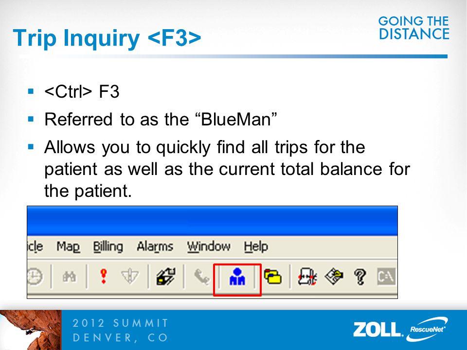 Trip Inquiry <F3>