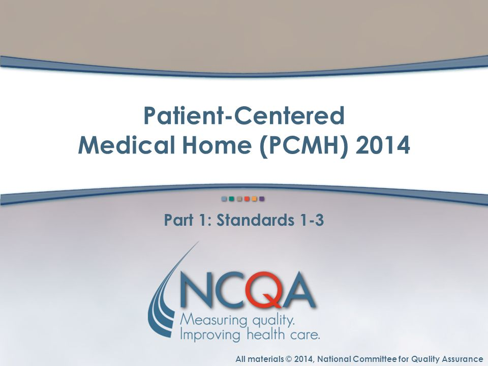 Patient-Centered Medical Home (PCMH) 2014