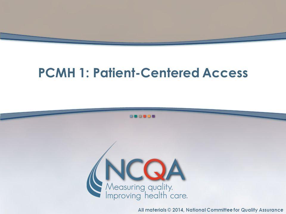 PCMH 1: Patient-Centered Access