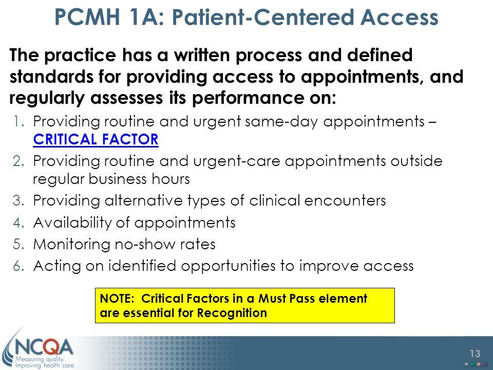 PCMH 1A: Patient-Centered Access