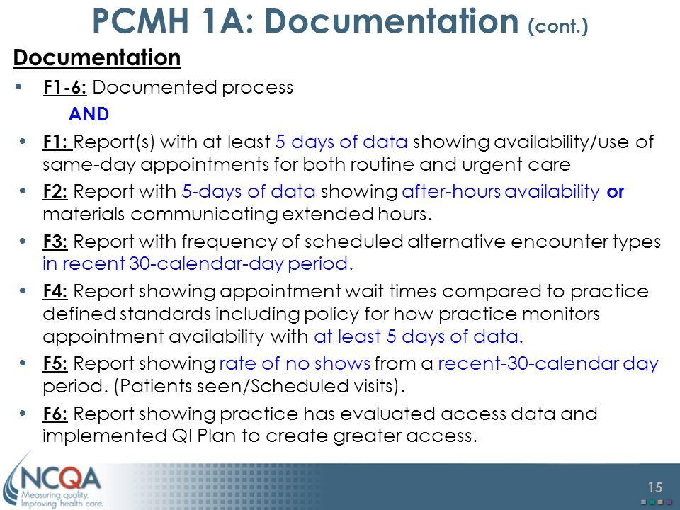PCMH 1A: Documentation (cont.)