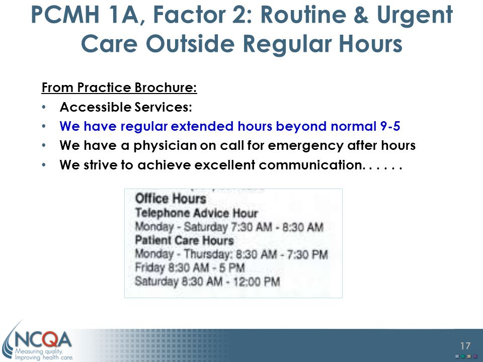 PCMH 1A, Factor 2: Routine & Urgent Care Outside Regular Hours
