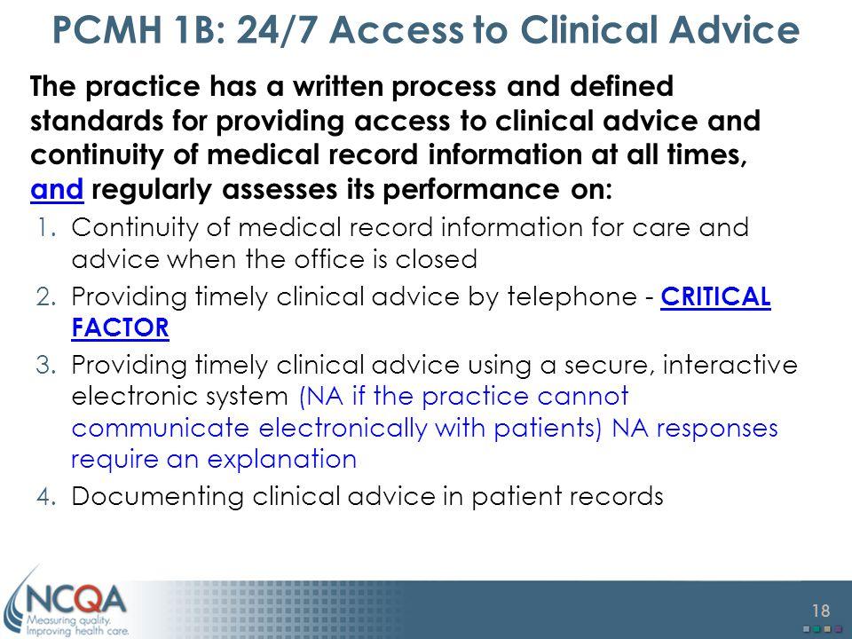 PCMH 1B: 24/7 Access to Clinical Advice