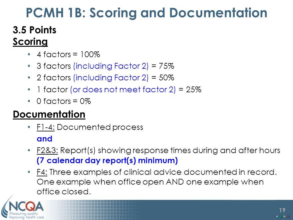 PCMH 1B: Scoring and Documentation