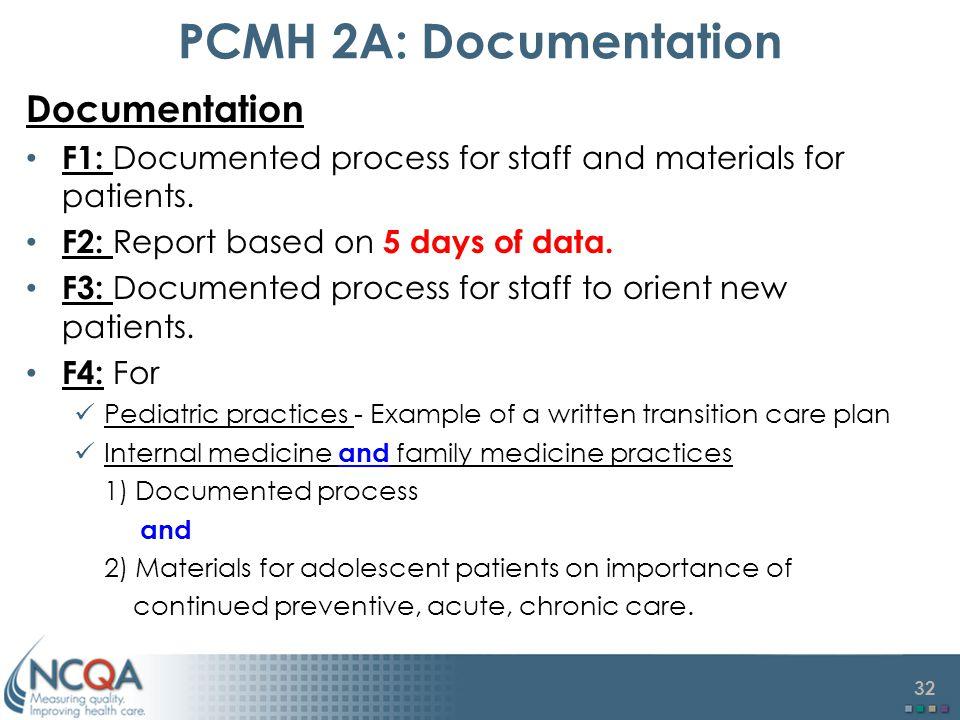 PCMH 2A: Documentation Documentation