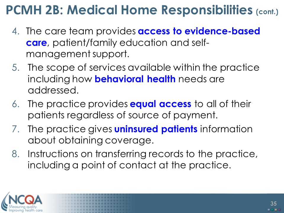 PCMH 2B: Medical Home Responsibilities (cont.)