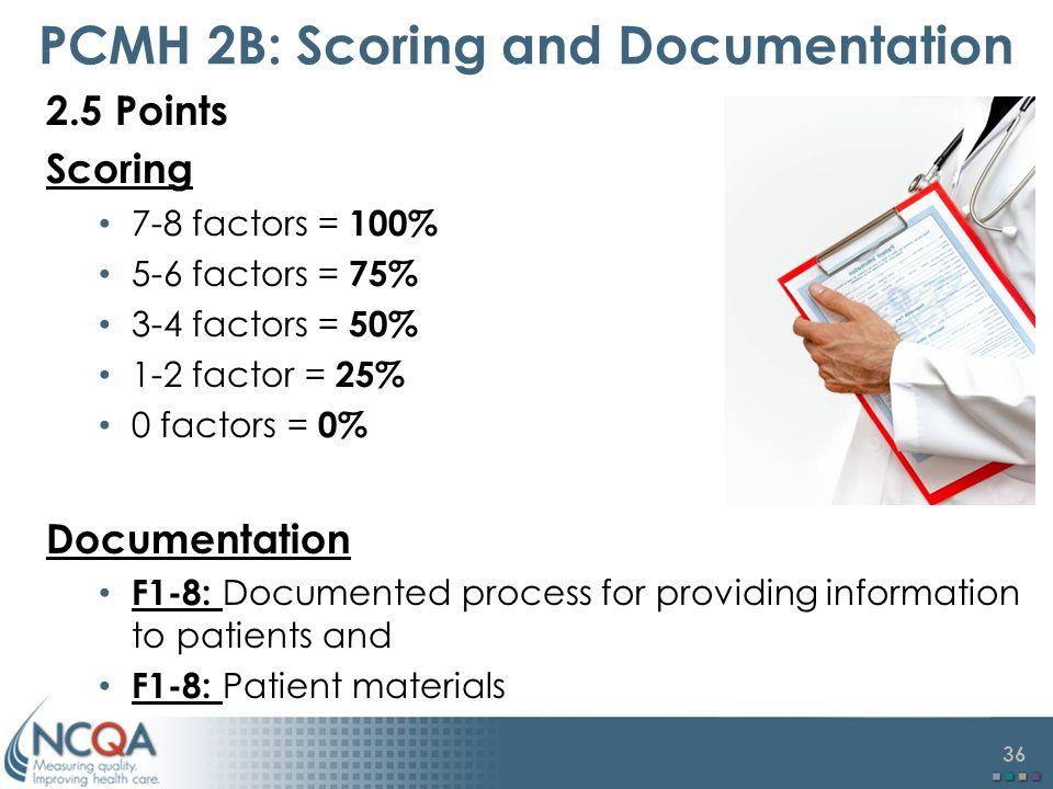 PCMH 2B: Scoring and Documentation