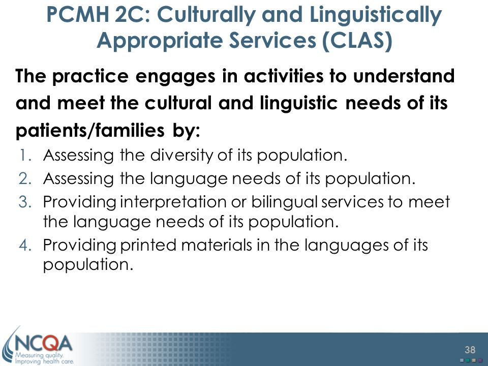 PCMH 2C: Culturally and Linguistically Appropriate Services (CLAS)
