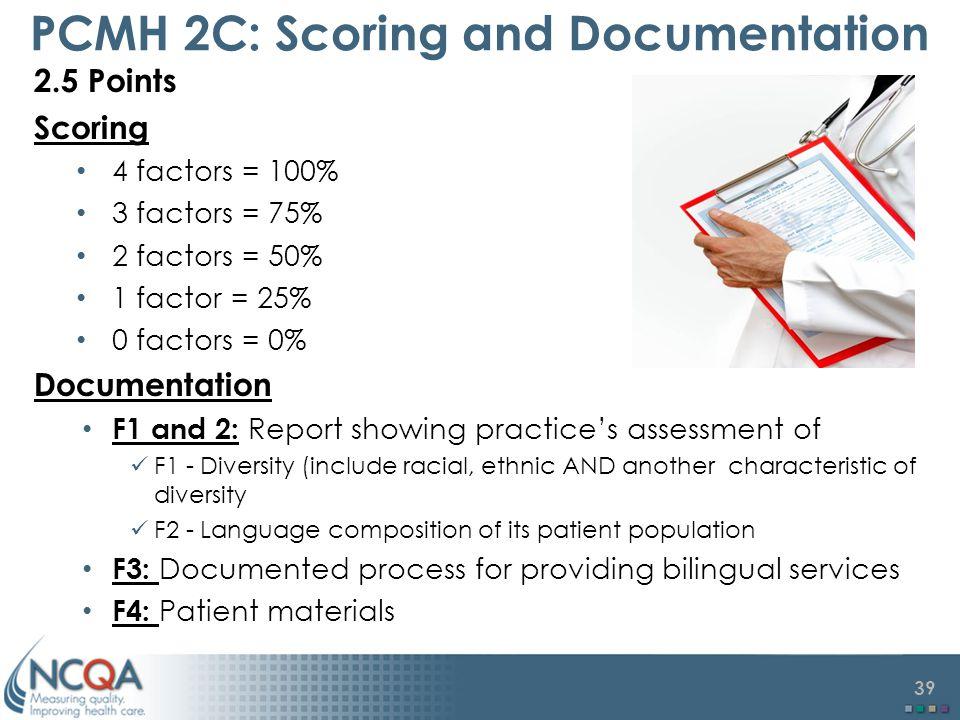 PCMH 2C: Scoring and Documentation