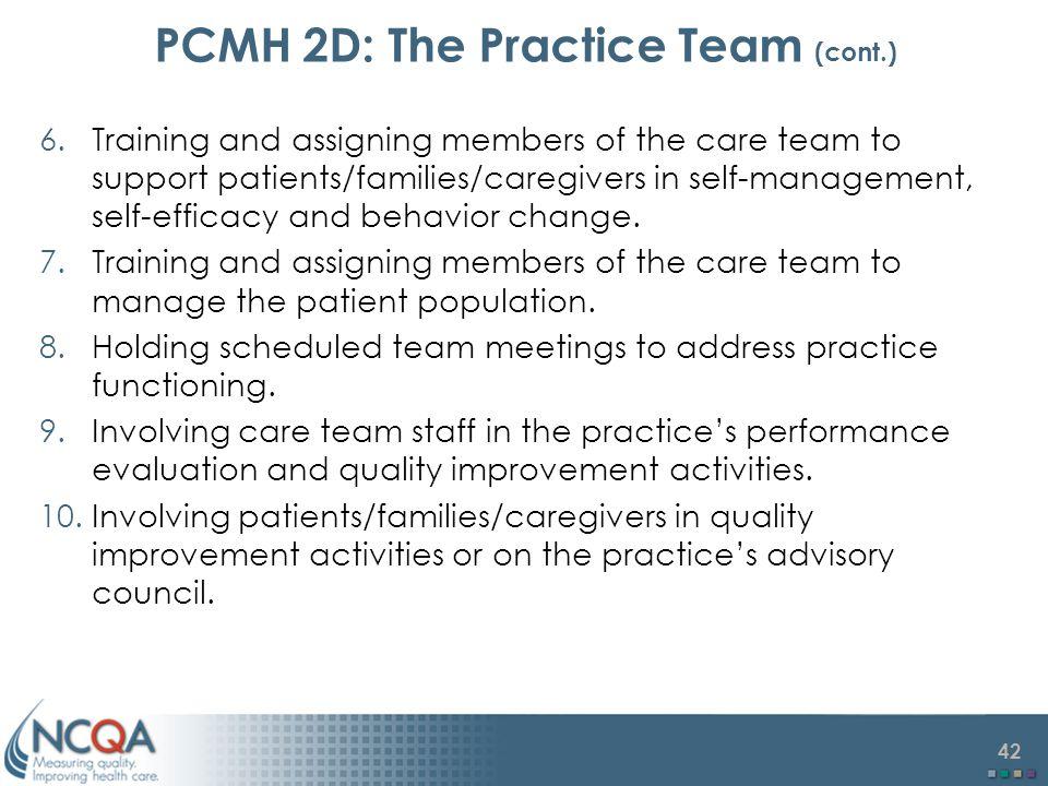 PCMH 2D: The Practice Team (cont.)