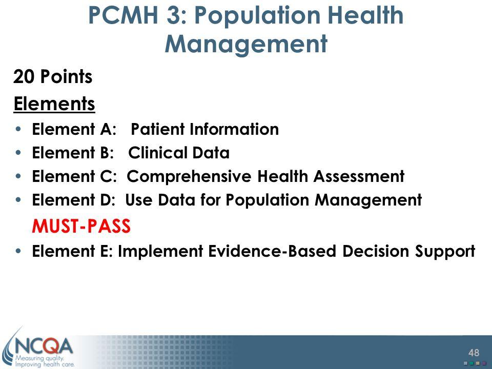PCMH 3: Population Health Management