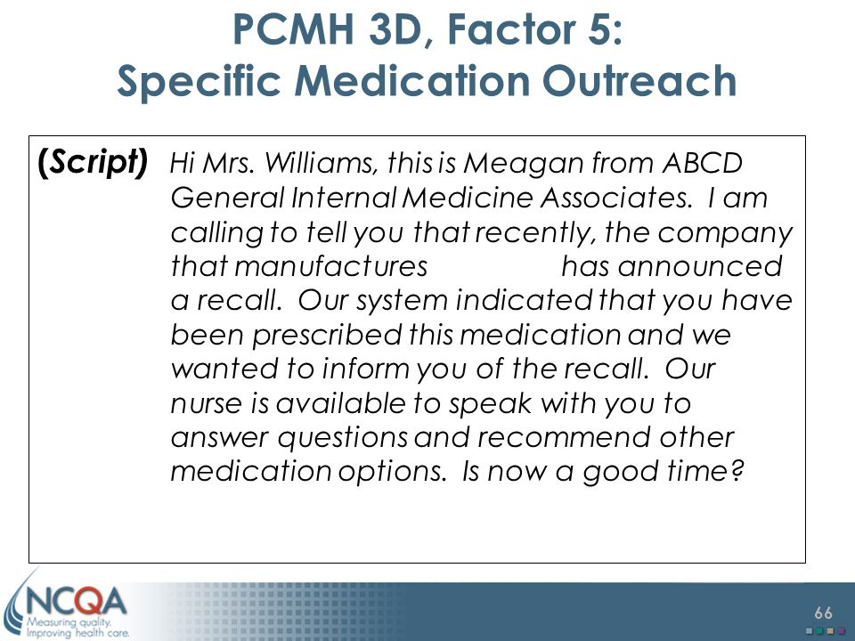 PCMH 3D, Factor 5: Specific Medication Outreach