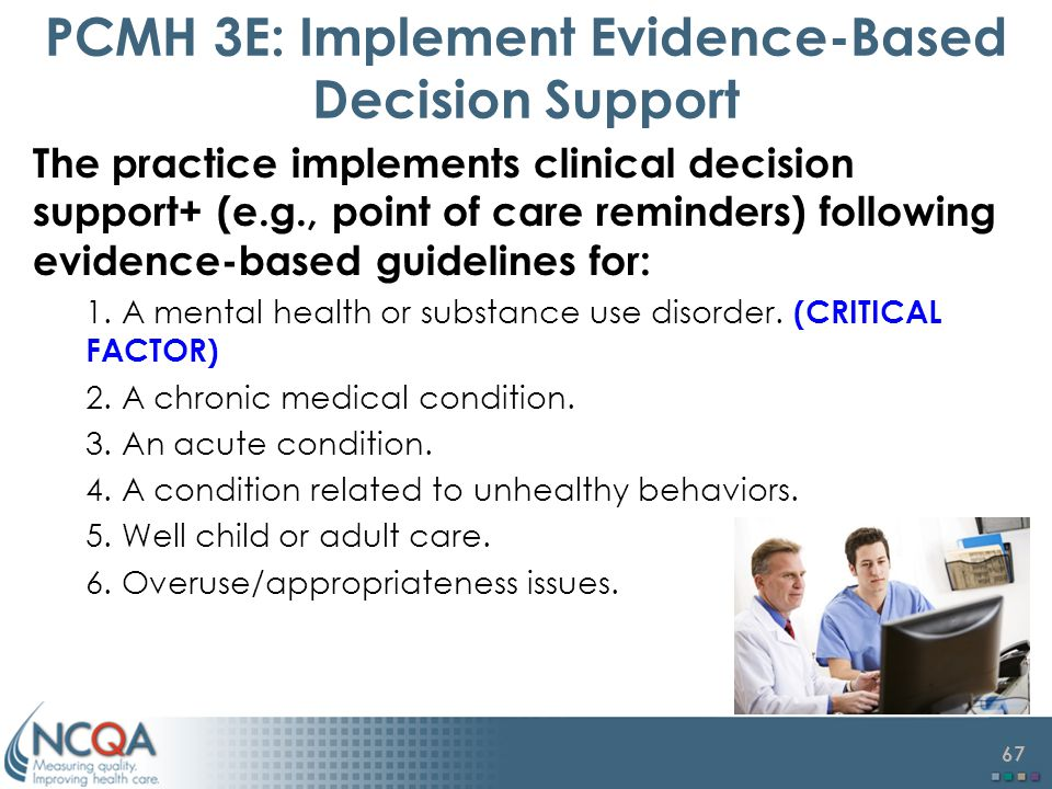 PCMH 3E: Implement Evidence-Based Decision Support
