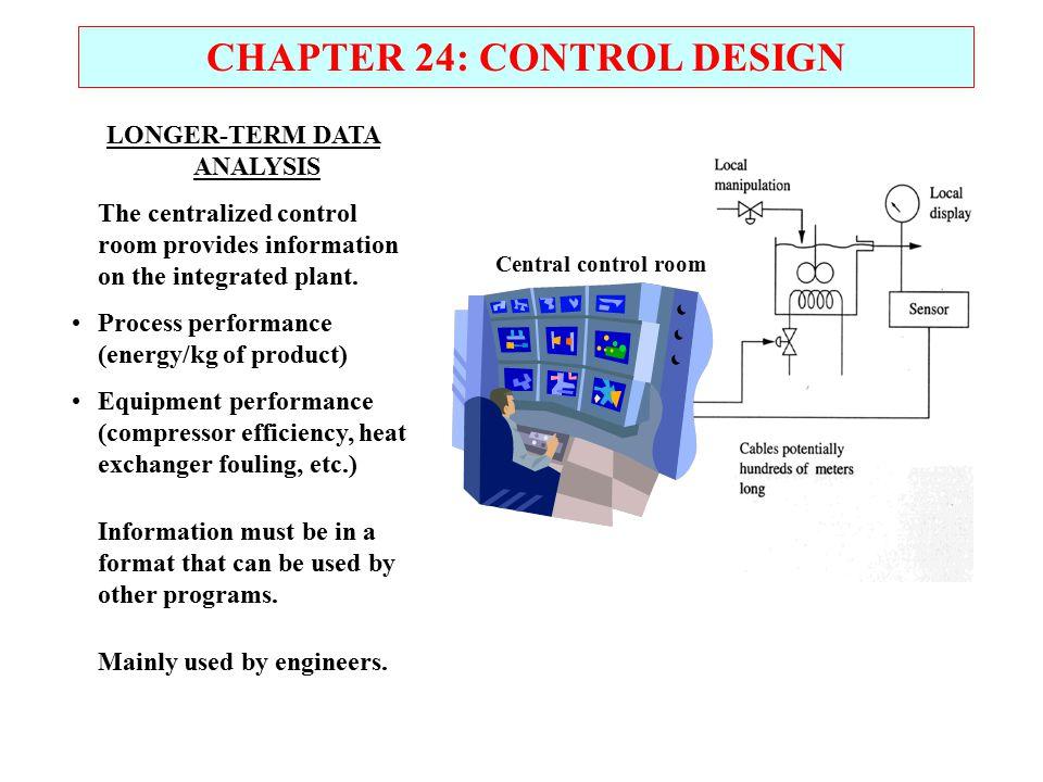 CHAPTER 24: CONTROL DESIGN LONGER-TERM DATA ANALYSIS