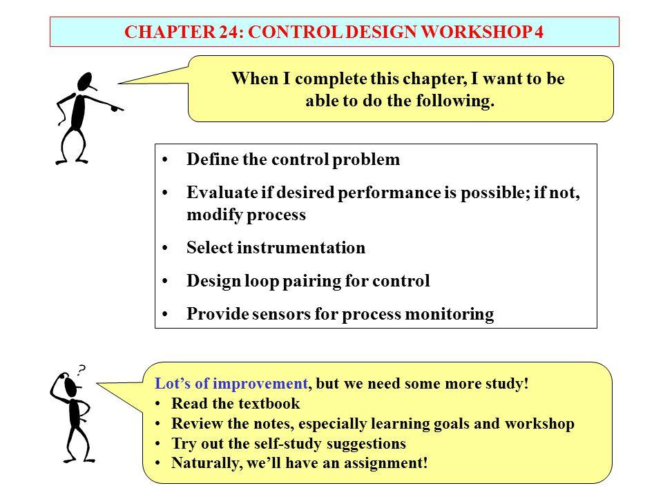 CHAPTER 24: CONTROL DESIGN WORKSHOP 4