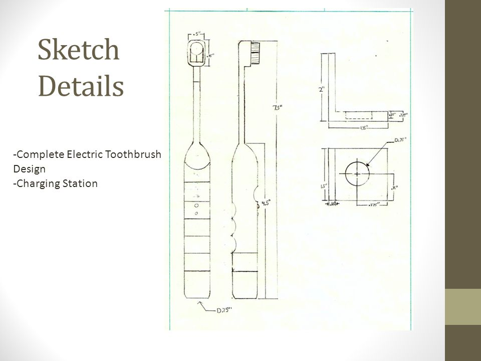 Sketch Details -Complete Electric Toothbrush Design -Charging Station