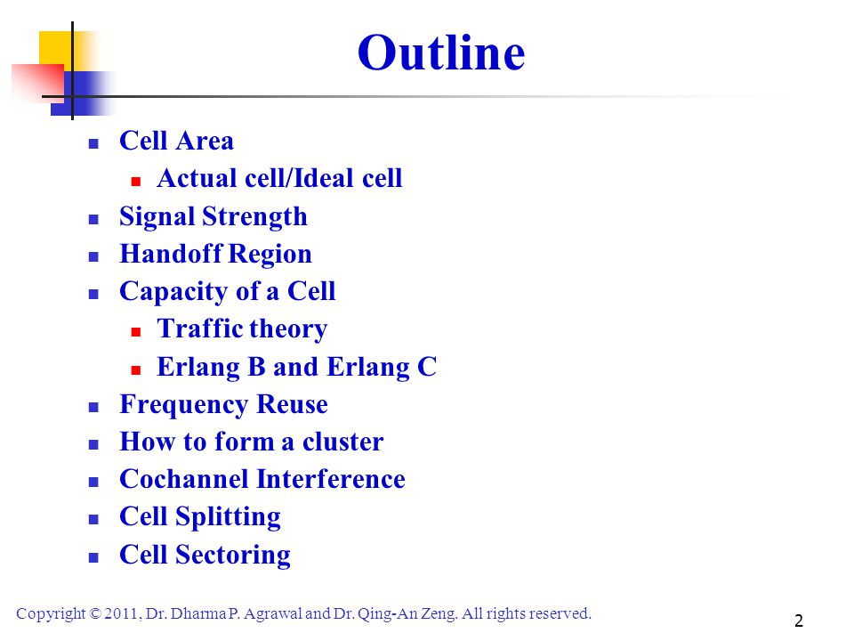 Outline Cell Area Actual cell/Ideal cell Signal Strength