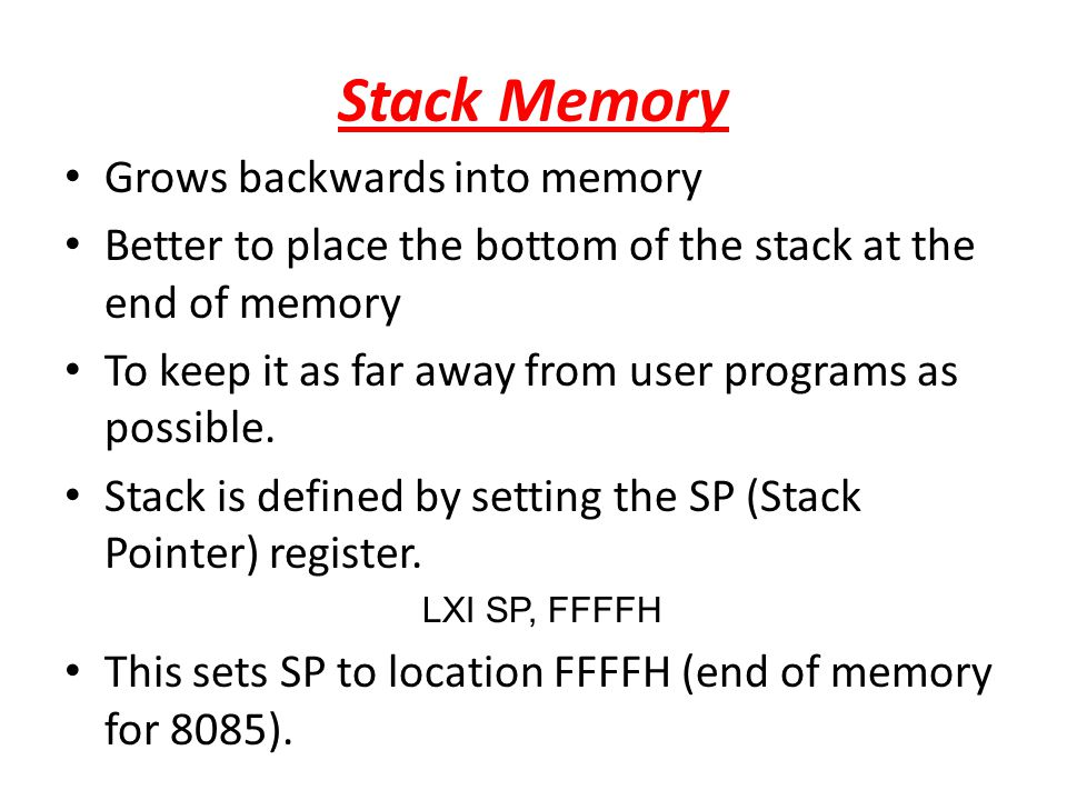 Stack Memory Grows backwards into memory