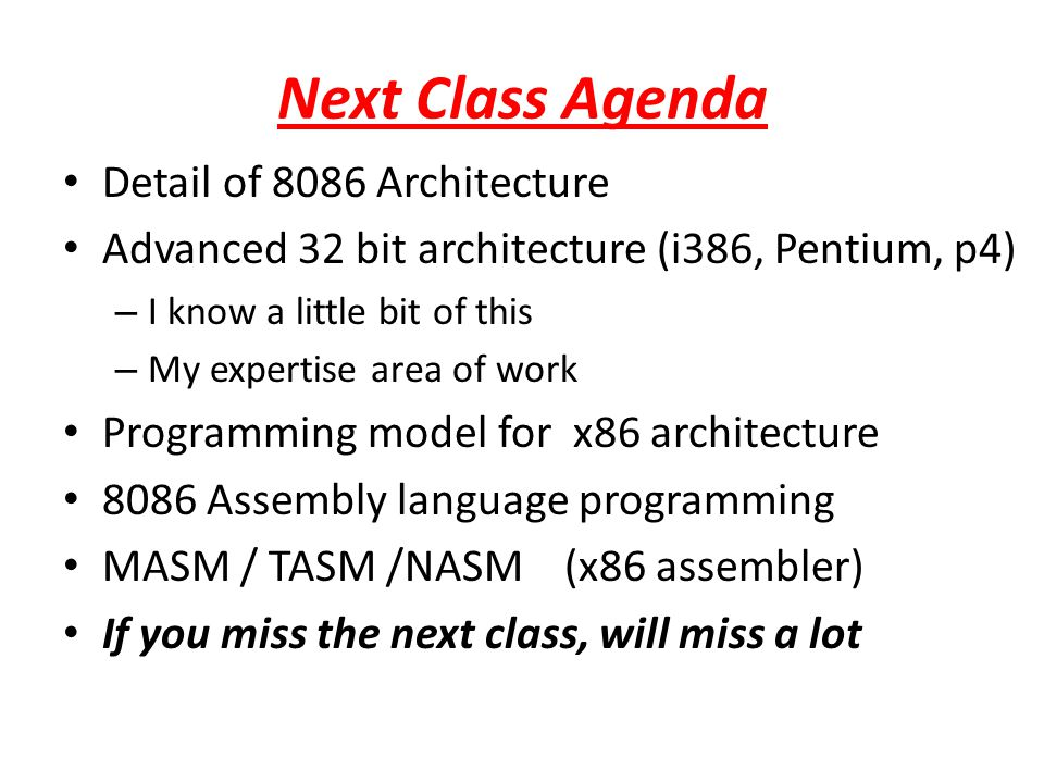 Next Class Agenda Detail of 8086 Architecture