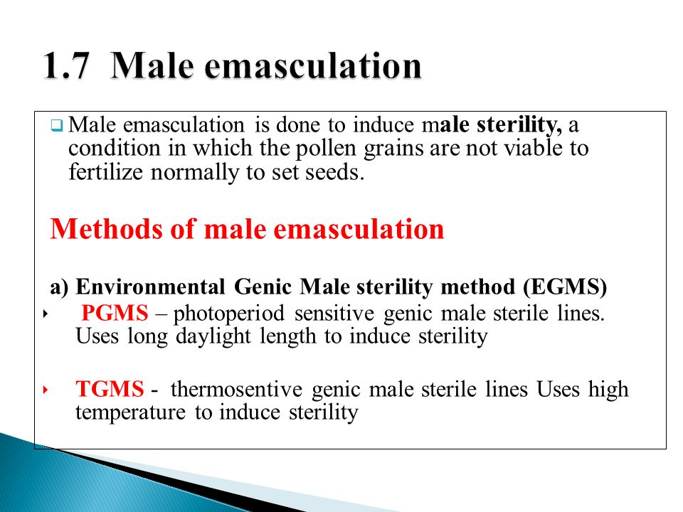 1.7 Male emasculation Methods of male emasculation