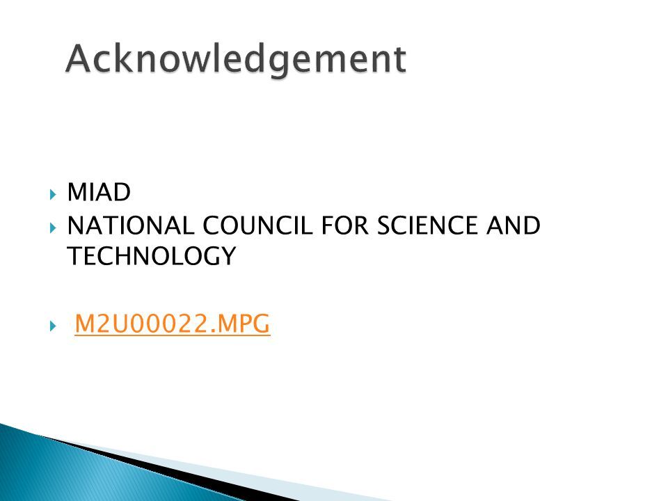 Acknowledgement MIAD NATIONAL COUNCIL FOR SCIENCE AND TECHNOLOGY