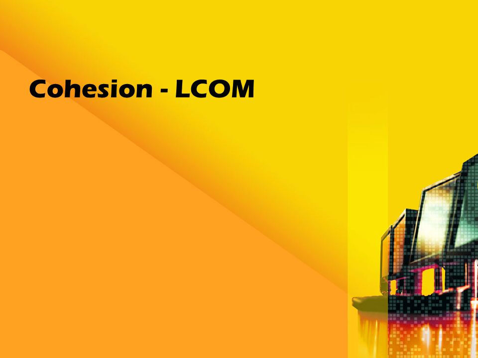 Cohesion - LCOM