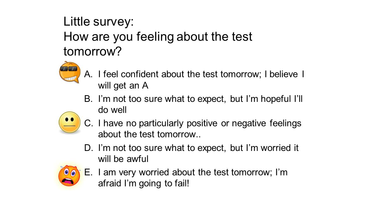 Little survey: How are you feeling about the test tomorrow