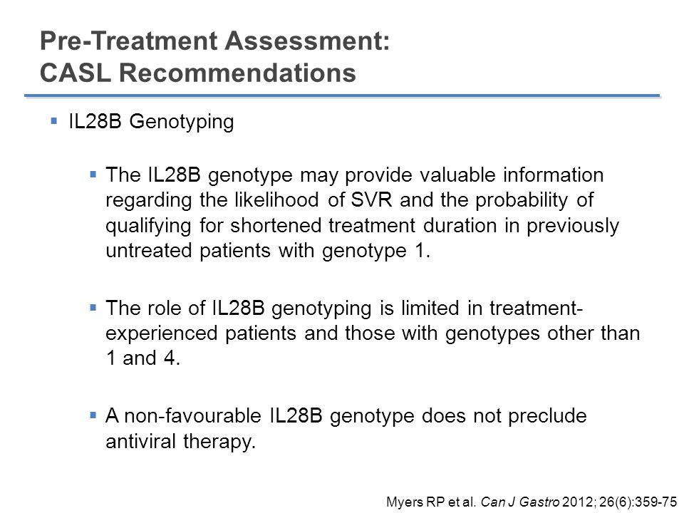 Pre-Treatment Assessment: CASL Recommendations