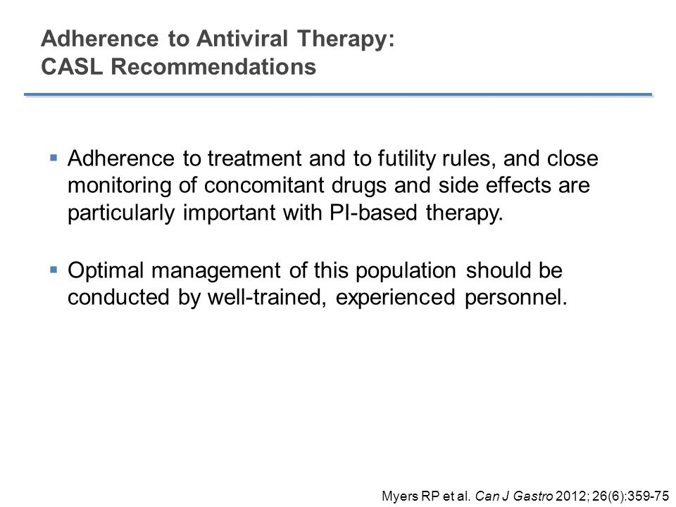 Adherence to Antiviral Therapy: CASL Recommendations