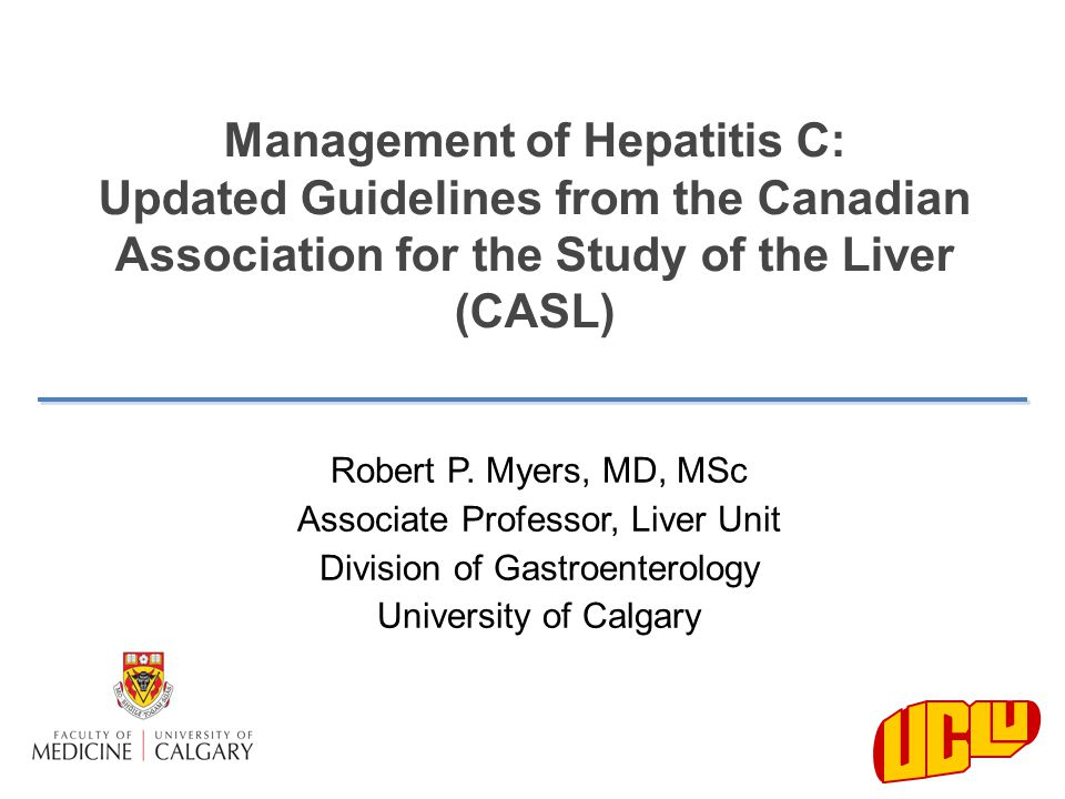 Management of Hepatitis C: Updated Guidelines from the Canadian Association for the Study of the Liver (CASL)