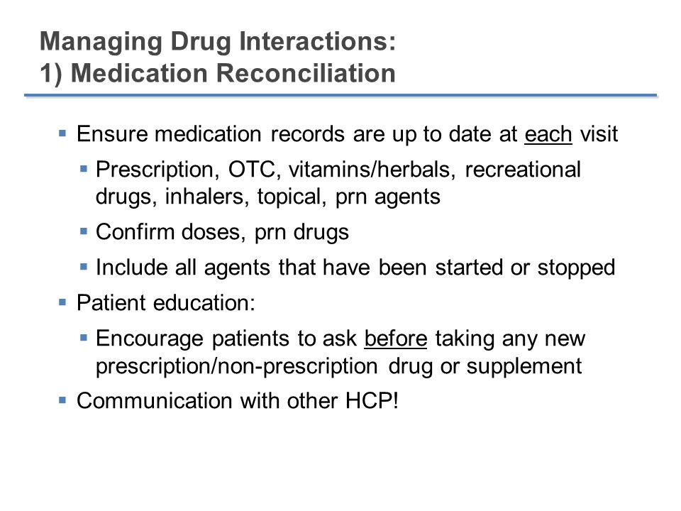 Managing Drug Interactions: 1) Medication Reconciliation