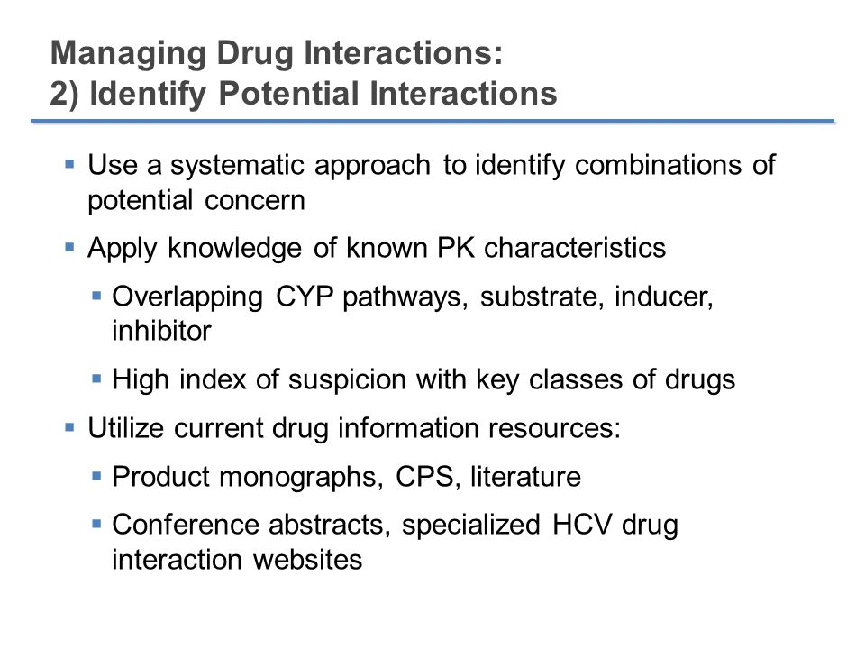 Managing Drug Interactions: 2) Identify Potential Interactions