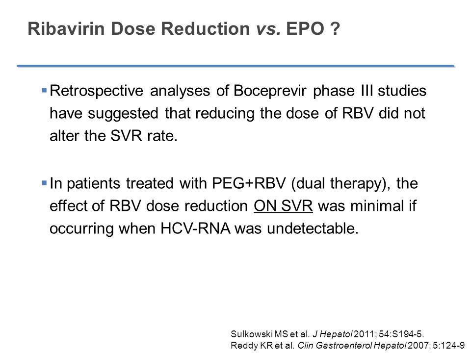 Ribavirin Dose Reduction vs. EPO