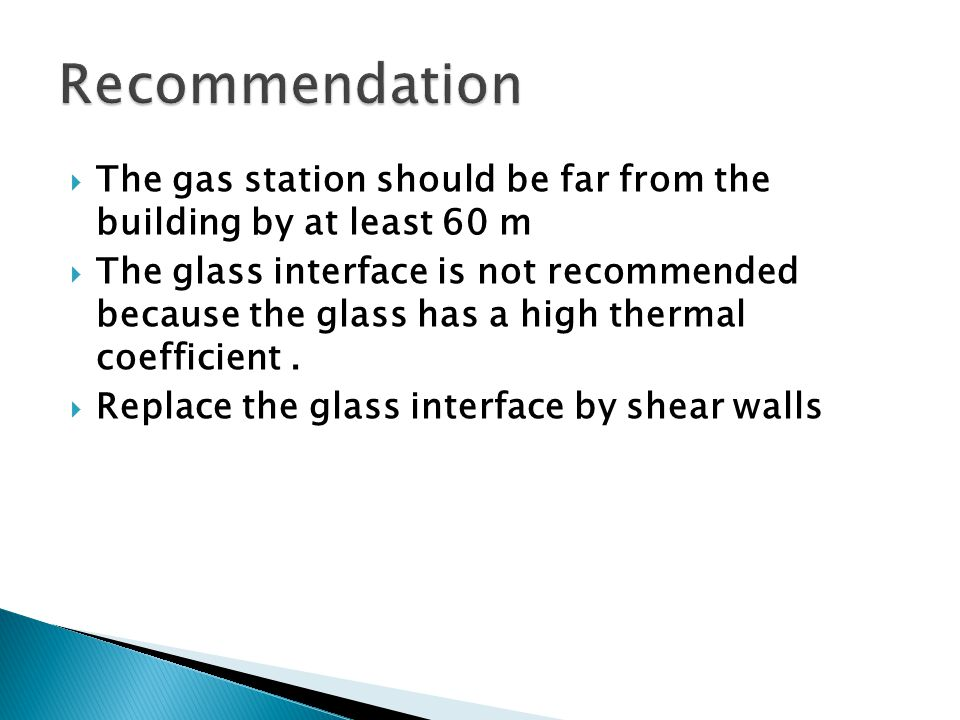 Recommendation The gas station should be far from the building by at least 60 m.