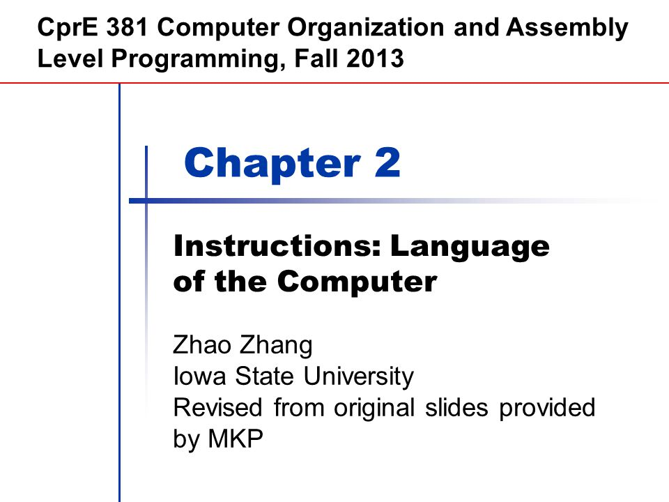 Morgan Kaufmann Publishers Instructions: Language of the Computer