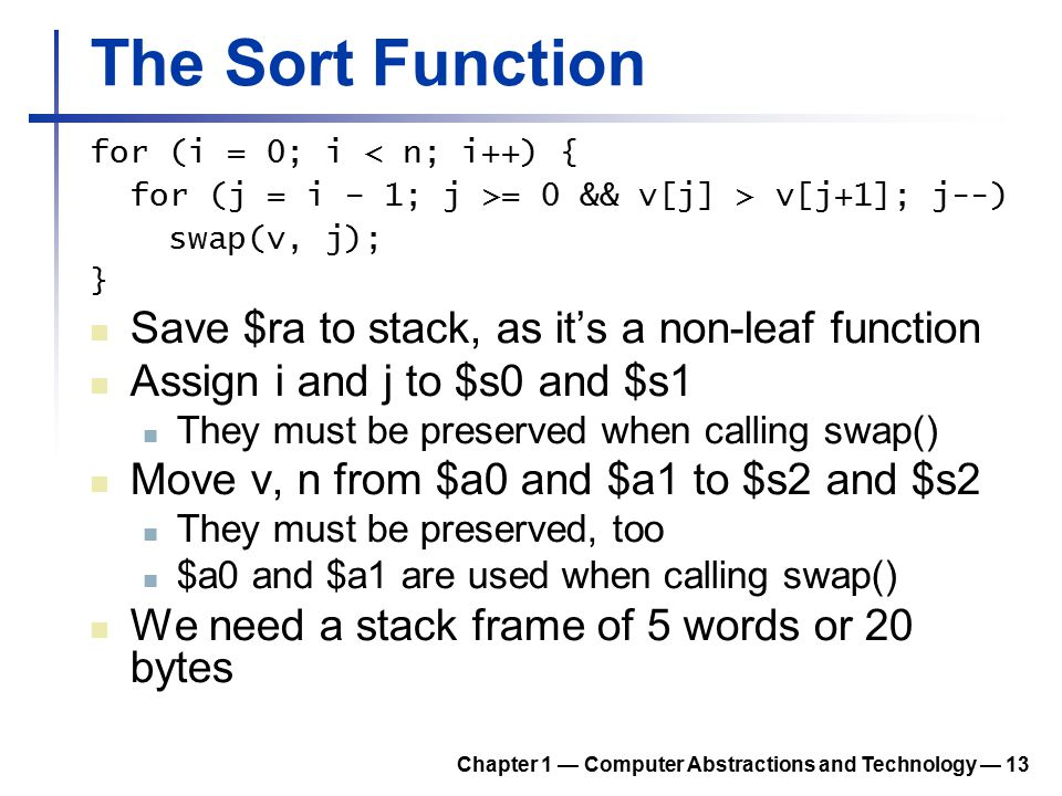 The Sort Function Save $ra to stack, as it's a non-leaf function