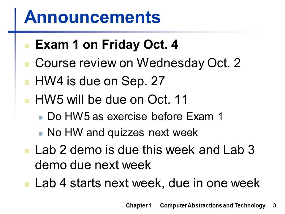 Announcements Exam 1 on Friday Oct. 4
