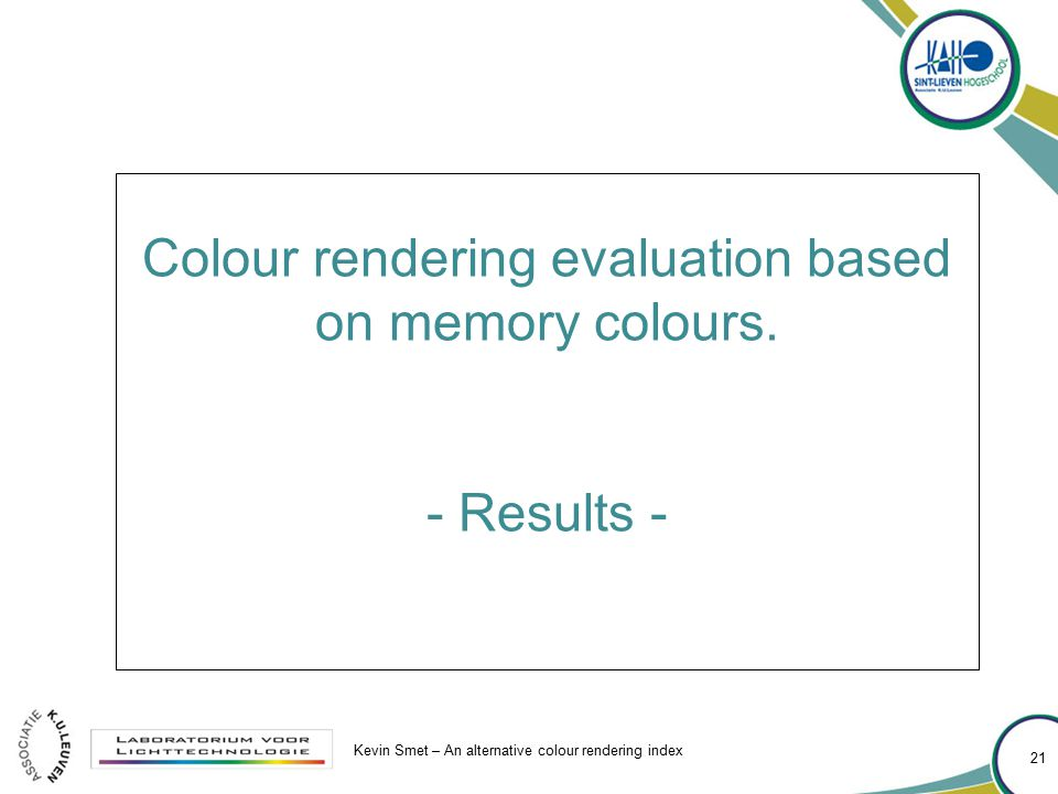 Colour rendering evaluation based on memory colours.